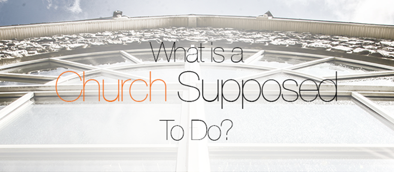 church-supposed-to-do